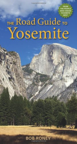 The Road Guide to Yosemite