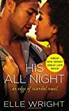 His All Night (Edge of Scandal)