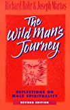 img - for The Wild Man's Journey: Reflections on Male Spirituality book / textbook / text book