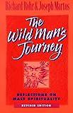 The Wild Man's Journey, Richard Rohr and Joseph Martos, 0867162791
