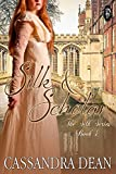 Silk & Scholar (The Silk Series Book 4)