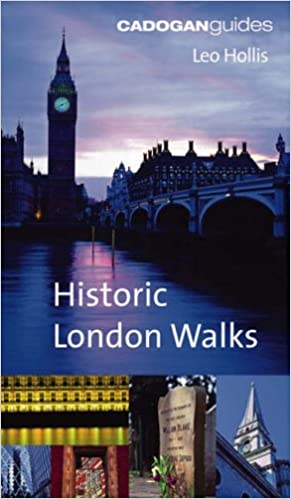 The Cadogan Book of Historic London Walks (Cadogan Guide)