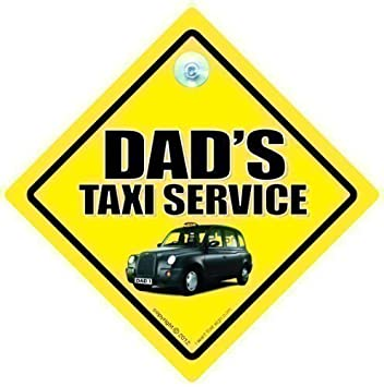 Amazon com: FUNNY SIGNS iwantthatsign com Dad's Taxi Sign