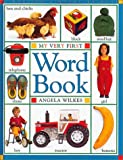 My Very First Word Book, Dorling Kindersley Publishing Staff, 1564583759