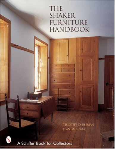 The Shaker Furniture Handbook (Schiffer Book for Collectors)