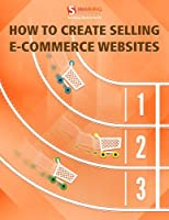 How to Create Selling eCommerce Websites Front Cover