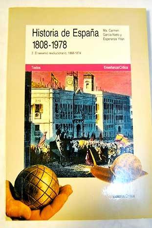 Historia de España, 1808-1978. t.1. la revolucion liberal 1808-68 ...