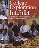 College Exploration on the Internet, , 0974525103