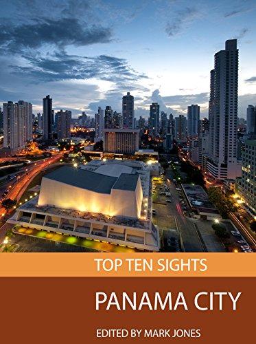 Top Ten Sights: Panama City