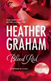 Blood Red, Heather Graham, 0778324869