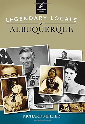 Legendary Locals of Albuquerque ebook