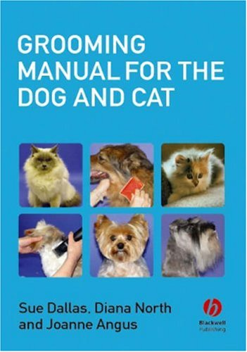 Grooming Manual for the Dog and Cat by Brand: Wiley-Blackwell