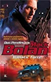 Ballistic Force, Don Pendleton, 0373615086