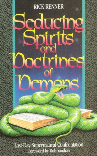 Seducing Spirits and Doctrines of Demons: Last-Day Supernatural Confrontation