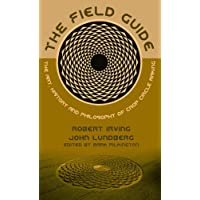The Field Guide: The Art, History & Philosophy of Crop Circle Making (Strange Attractor Press)