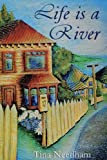 img - for Life is a River book / textbook / text book