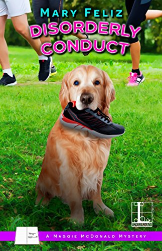 Disorderly Conduct (A Maggie McDonald Mystery Book 4)