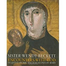 Encounters With God: In Quest of Ancient Icons of Mary