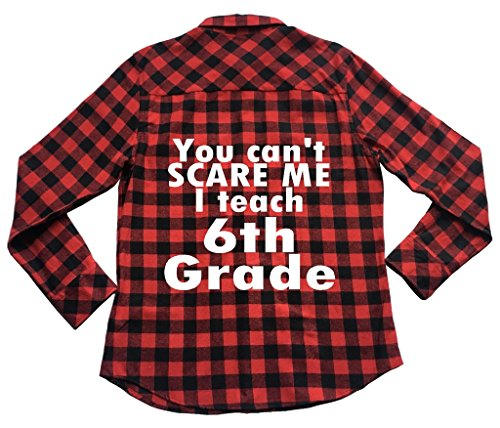 39s Apple - Apple Orange Gifts Can't Scare Me I Teach 6th Grade - Unisex Plaid Flannel Shirt