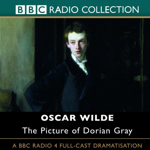 Gray Dorian Book Audio - The Picture of Dorian Gray (Dramatised)