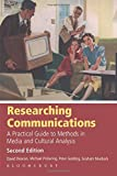 img - for Researching Communications: A Practical Guide to Methods in Media and Cultural Analysis book / textbook / text book