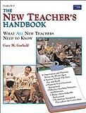 New Teacher's Handbook, Gary M. Garfield, 0673589056