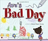 Ava's Bad Day, Elisient Maeve Vernon, 1613461321