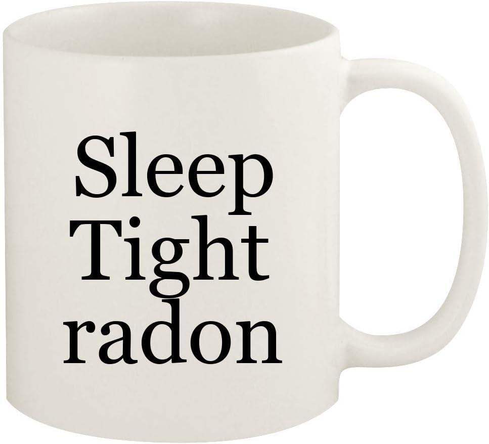 Sleep Tight radon - 11oz Ceramic White Coffee Mug Cup, White