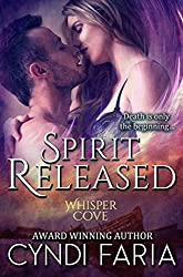 Spirit Released (Whisper Cove Book 1)
