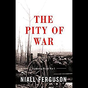 The Pity of War Audiobook