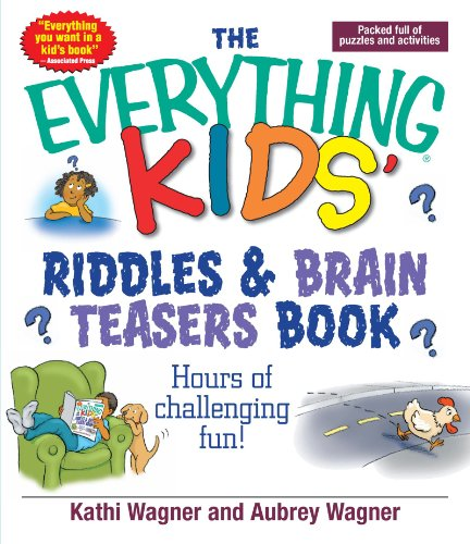 The Everything Kids Riddles & Brain Teasers Book: Hours of Challenging Fun -
