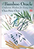 The Bamboo Oracle, Chao-Hsiu Chen, 1885203675