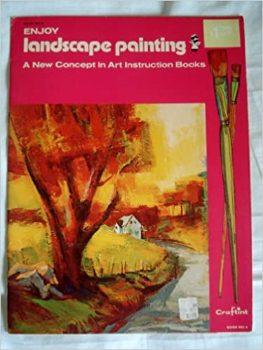 Enjoy Landscape Painting A New Concept In Art Instruction Books
