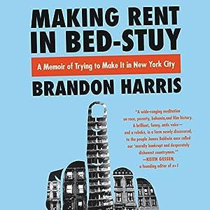 Making Rent in Bed-Stuy Audiobook