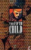 The Fifth Child, Doris Lessing, 0582060214