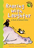 img - for Roaring with Laughter: A Book of Animal Jokes (Read-It! Joke Books-Supercharged!) book / textbook / text book