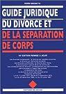 Guide juridique du divorce et de la séparation de corps par Simonetta