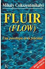 Fluir (Flow): Una psicologia de la felicidad (Psicología) (Spanish Edition) Kindle Edition