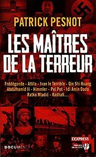 Les Maîtres de la terreur par Patrick Pesnot