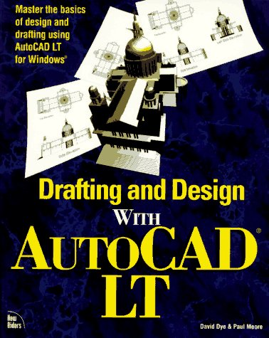 Drafting and Design With Autocad Lt