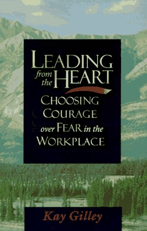 Leading Heart Choosing courage workplace product image