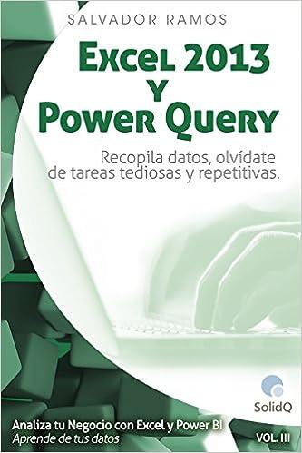 Excel 2013 y Power Query: Recopila datos, olvídate de tareas