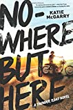 """Nowhere but Here (Thunder Road)"" av Katie McGarry"