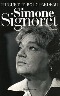 Simone Signoret : biographie, Bouchardeau, Huguette