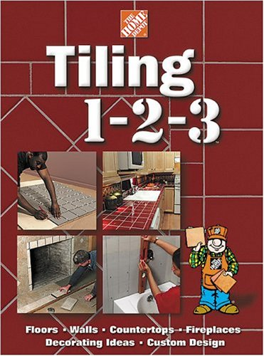 Tiling 1-2-3 (Home Depot ... 1-2-3) (Idea Wall Decorating)