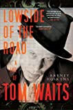 Lowside of the Road, Barney Hoskyns, 0767927095