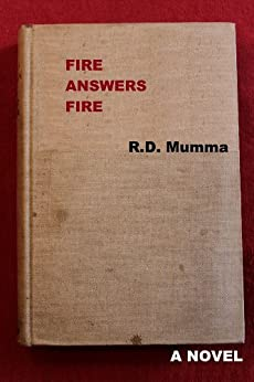 Fire Answers Fire by [Mumma, R.D.]