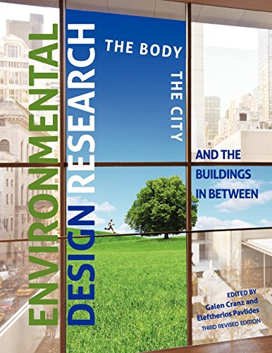 Environmental Design Research: The Body, the City, and the Buildings in Between