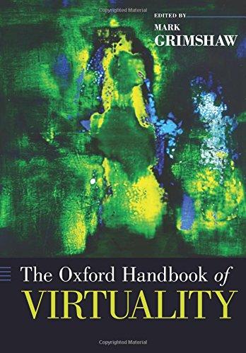 Download The Oxford Handbook of Virtuality (Oxford Handbooks) pdf epub