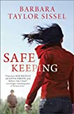 Safe Keeping, Barbara Taylor Sissel, 0778316165